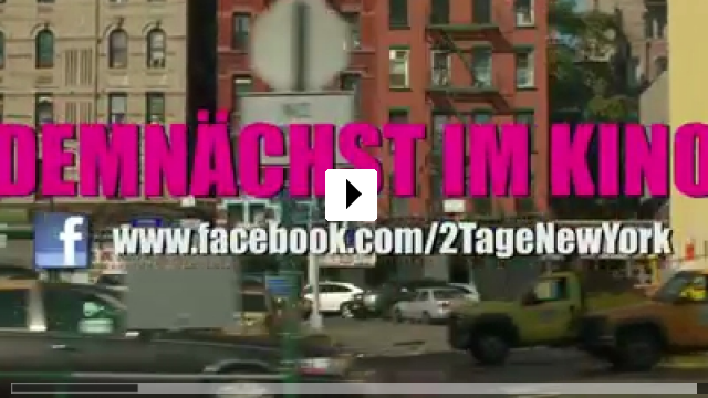Zum Video: 2 Tage in New York