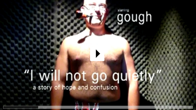 Zum Video: I Will Not Go Quietly