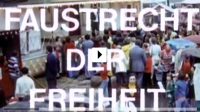 Zum Video: Faustrecht der Freiheit