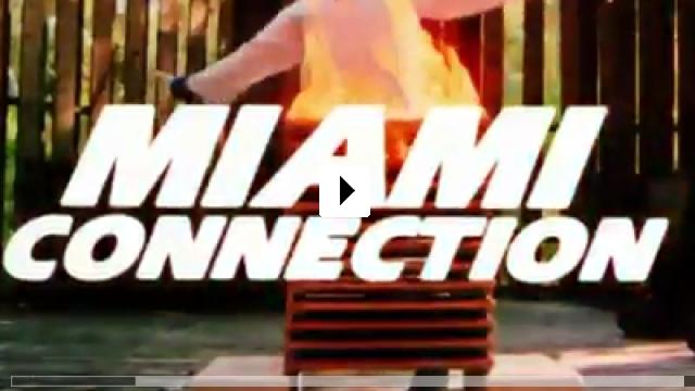 Zum Video: Miami Connection