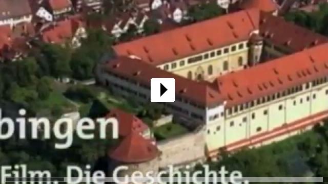 Zum Video: Tübingen. Der Film. Die Geschichte.