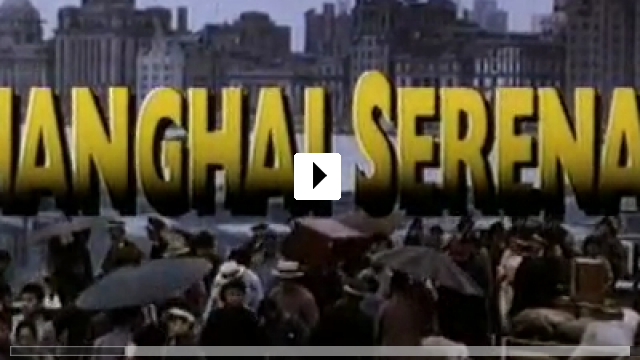 Zum Video: Shanghai Serenade