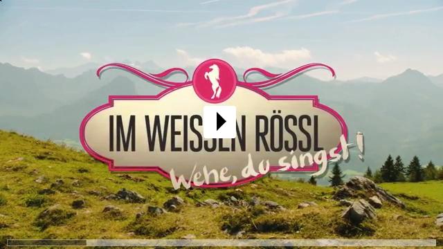 Zum Video: Im weißen Rössl - Wehe Du singst!