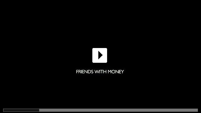 Zum Video: Friends with Money