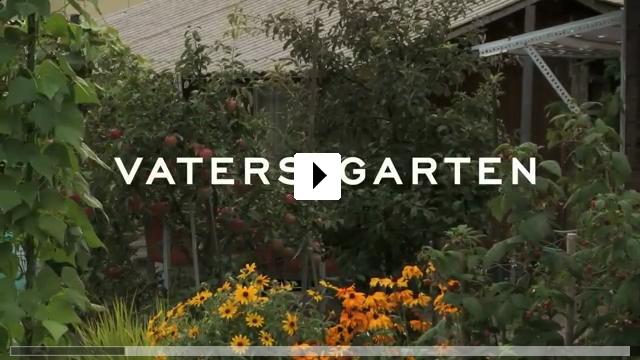 Zum Video: Vaters Garten - Die Liebe meiner Eltern