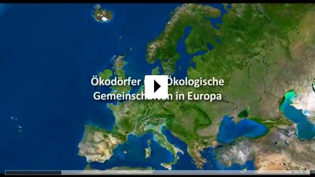 Zum Video: Ein Neues Wir - Ökodörfer und ökologische...Europa