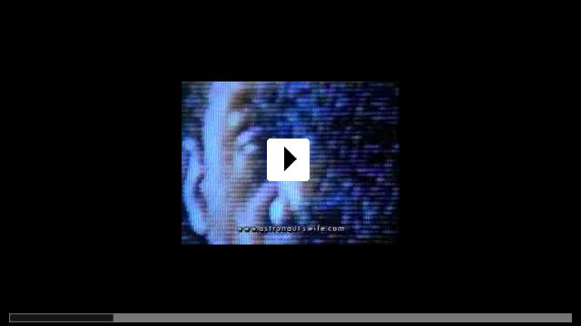 Zum Video: The Astronaut's Wife