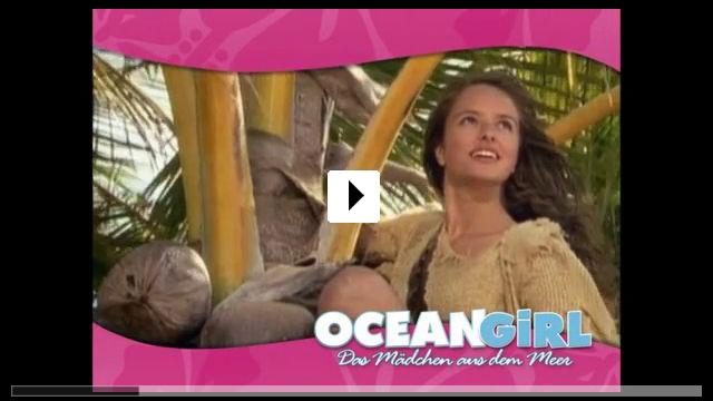 Zum Video: Ocean Girl - Das Mädchen aus dem Meer