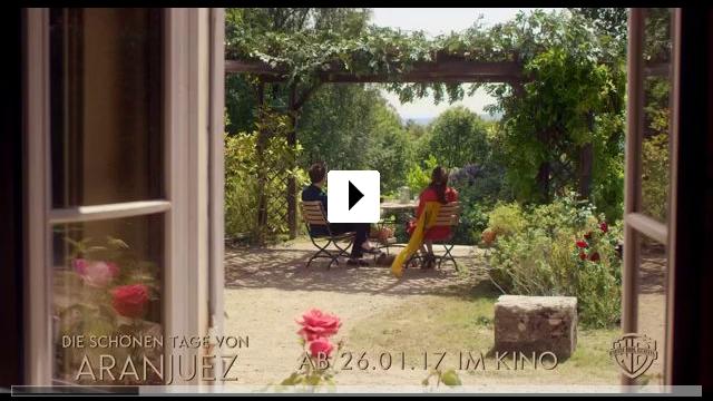 Zum Video: Die Schönen Tage von Aranjuez