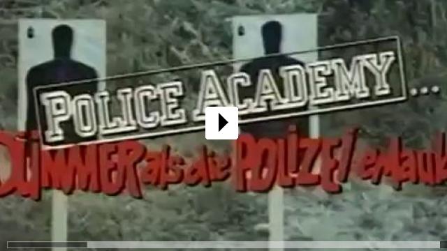 Zum Video: Police Academy - Dümmer als die Polizei erlaubt