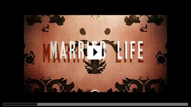 Zum Video: Married Life