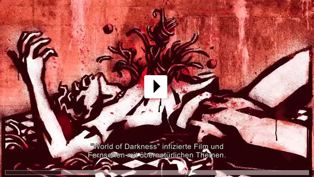 Zum Video: World of Darkness