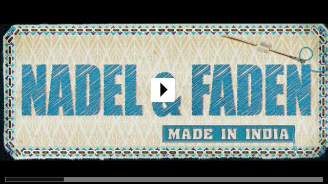 Zum Video: Nadel & Faden - Made in India