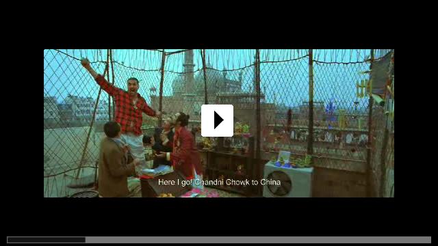 Zum Video: Chandni Chowk to China