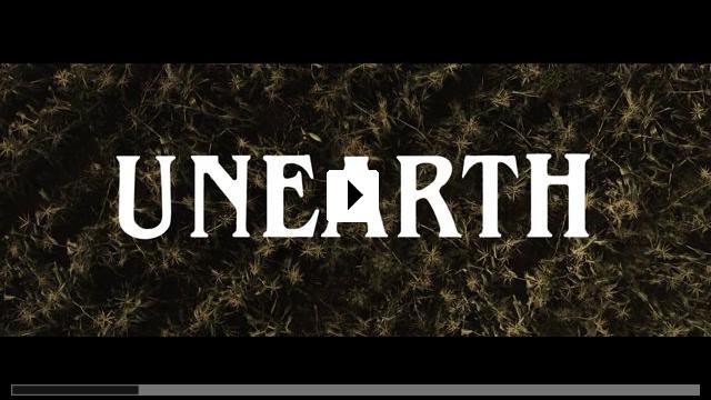 Zum Video: Unearth