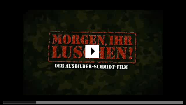Zum Video: Morgen, ihr Luschen! Der Ausbilder-Schmidt-Film