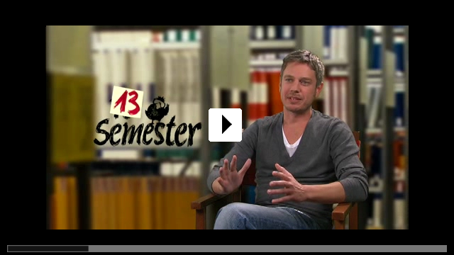 Zum Video: 13 Semester