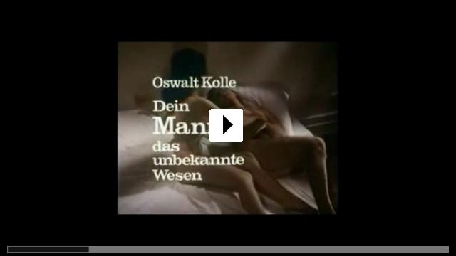 Zum Video: Oswalt Kolle: Dein Mann, das unbekannte Wesen