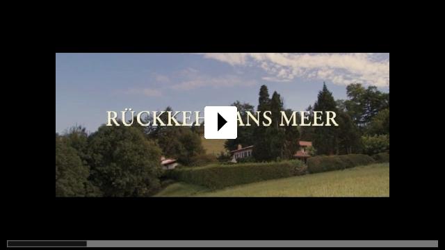 Zum Video: Rückkehr ans Meer