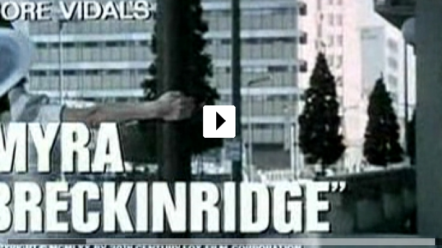 Zum Video: Myra Breckinridge - Die Sexgöttin von Hollywood