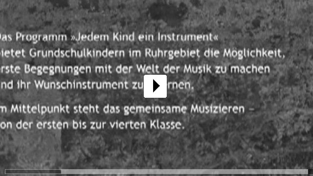Zum Video: Jedem Kind ein Instrument - Ein Jahr mit vier Tönen