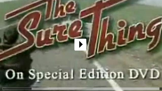 Zum Video: The Sure Thing - Der Volltreffer