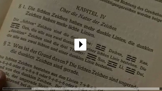 Zum Video: Wandlungen - Richard Wilhelm und das I Ging