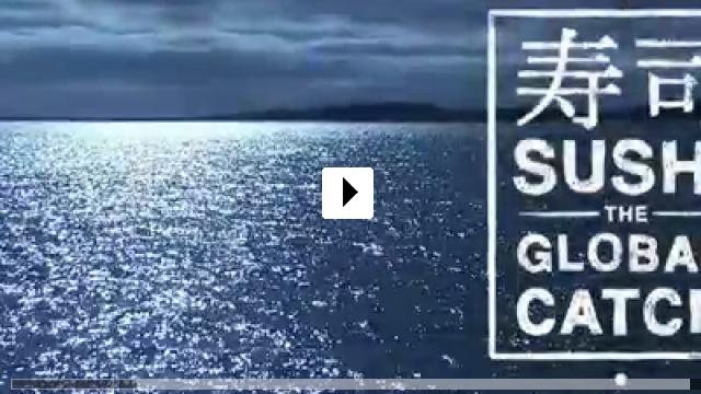 Zum Video: Sushi: The Global Catch