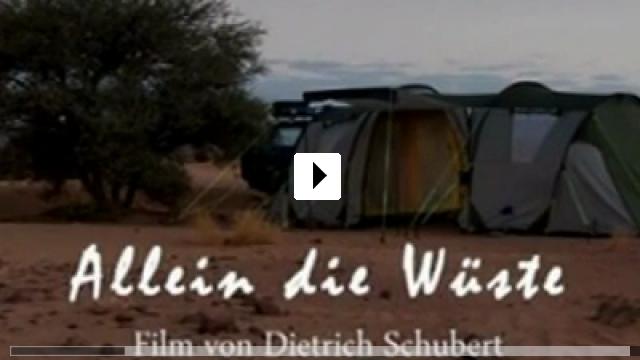 Zum Video: Allein die Wüste